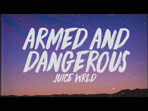 Juice WRLD - Armed & Dangerous (Lyrics)