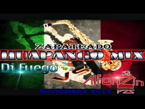 Huapango/Zapateado Mix 2015 - DjAlfonzin FT DjFuego