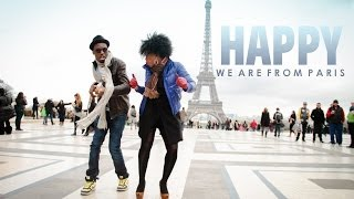 Happy WE ARE FROM PARIS