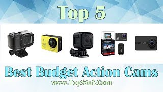 Top 5 Best Budget Action Cams 2018