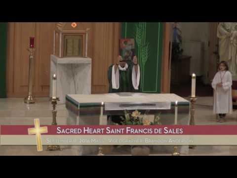 9/11/16 - Sacred Heart Saint Francis de Sales