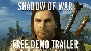 Middle-earth: Shadow of War - Free Demo Trailer