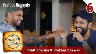Episode 6   Rohit Sharma & Shikhar Dhawan   Breakfast with Champions Season 6