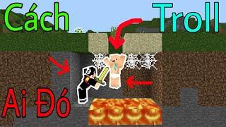 6 Cách Để Troll Ai Đó Trong Minecraft - Chiếc Bẫy Vô Hình....