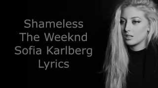 Shameless - The Weeknd - Sofia Karlberg - Lyrics