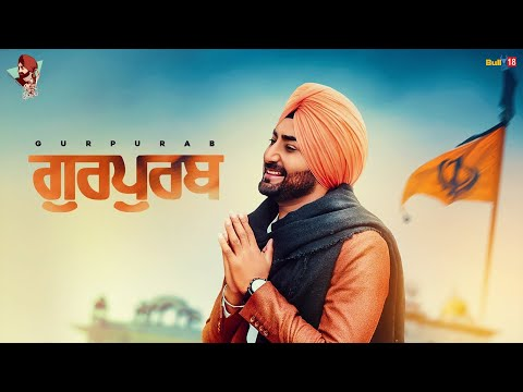 Gurpurab - Ranjit Bawa - Desi Routz - Maninder Kailey - Happy Singh