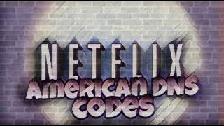 AMERICAN NETFLIX DNS CODES