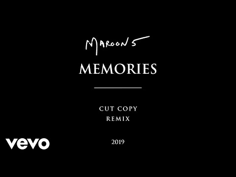 Maroon 5 - Memories (Cut Copy Remix) (Official Audio)
