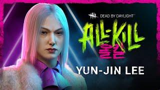 Dead by Daylight | All-Kill | Yun-Jin Lee Reveal