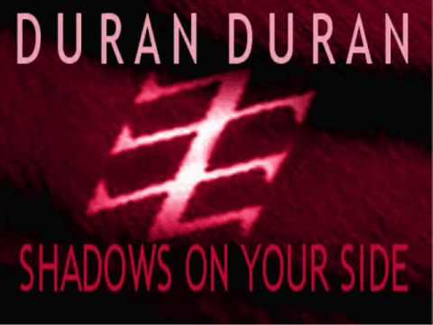 Shadows On Your Side (Night Stalker Edit) - Duran Duran