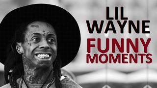 Lil Wayne FUNNY MOMENTS (BEST COMPILATION)