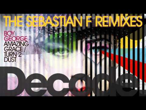Boy George - Turn 2 Dust (Sebastian F Remix)