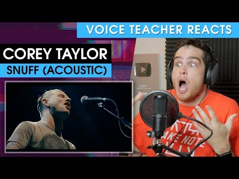 Voice Teacher Reacts to Corey Taylor - Snuff