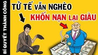 NGHỊCH LÝ! Muốn giàu phải học cách KHỐN NẠN – Đây mới là BÍ THUẬT của GIỚI NGƯỜI GIÀU