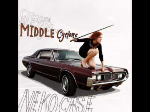 Neko Case - The Next Time You Say Forever