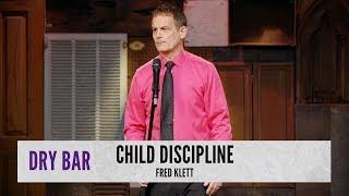 Child Discipline. Fred Klett