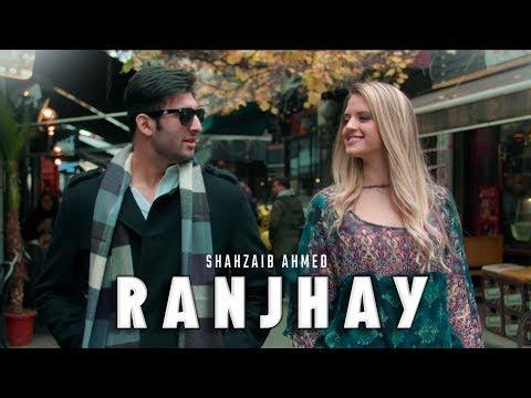 Ranjhay Lyrics - Shahzaib Ahmed