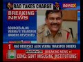Battle for CBI: Alok Vermas transfer orders reversed, as per sources