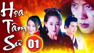 Họa Tâm Sư - Tập 1 | Phim Kiếm Hiệp Trung Quốc Mới Nhất - Phim Bộ Hay Nhất 2019 - Thuyết Minh