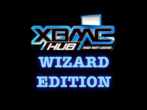 How to install the 'WIZARD EDITION' to your XBMC (Late 2013)