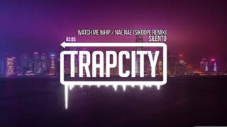 Trap City Silento   Watch Me Whip   Nae Nae Sikdope Remix euqY7AOgr6Q