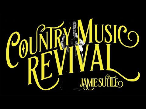 [OFFICIAL] ''Country Music Revival'' - Jamie Suttle