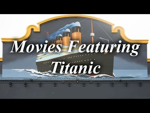 Movies Featuring Titanic