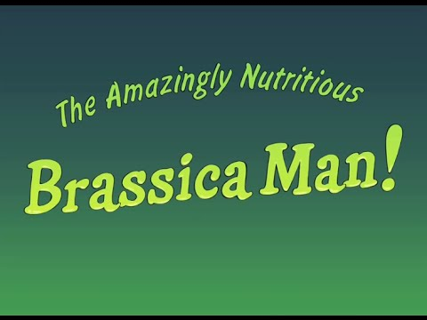 Brassica Man!