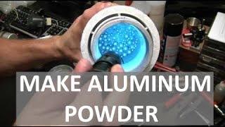 MAKING ALUMINUM POWDER - SUPER REACTIVE  - ELEMENTALMAKER