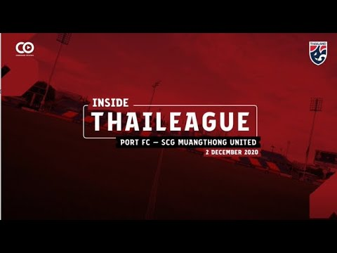 Port FC VS SCG Muangthong United | Inside Thai League