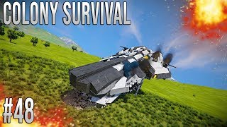 Space Engineers - Colony Survival Ep #48 - CRASH LANDING!