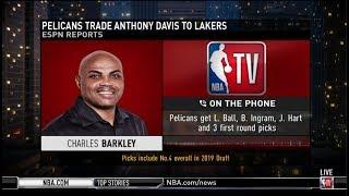 Charles Barkley on Pelicans trade Anthony Davis to Lakers for L. Ball, B. Ingram, J. Hart