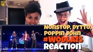 Nonstop, Dytto, Poppin John Frontrow #WODLA15 Reaction