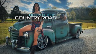 Dusty Leigh - Country Road (Official Music Video)