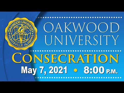 Oakwood University Graduation - Consecration: 05/07/21