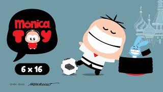 Mônica Toy | Copa Toy Toy Toy ⚽ (T06E16)