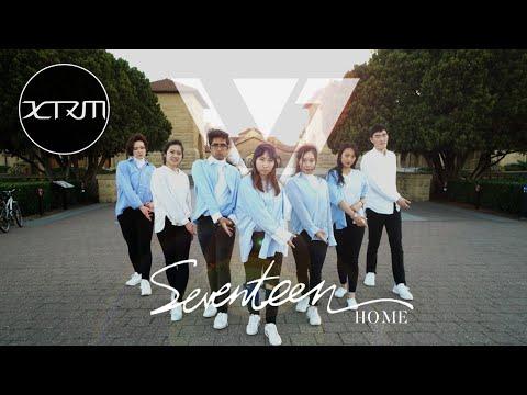 [KPOP IN PUBLIC CHALLENGE] SEVENTEEN(세븐틴) - Home [Stanford XTRM]