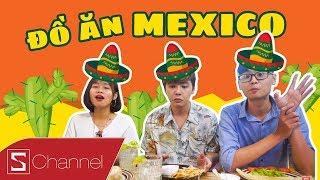 HÔM NAY ĂN GÌ - Lần đầu thử ĐỒ ĂN MEXICO: Ăn rất SANG mà không hề đắt, đổi vị cuối tuần