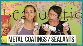 Coatings and Sealants for Metal Jewelry - From Beaducation Live Episode 27