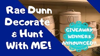 RAE DUNN HUNT/DECORATE WITH ME & GIVEAWAY WINNER!