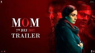 MOM 2017 Movie Trailer – Sridevi