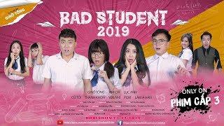 BAD STUDENT 2019 - Web Drama Tương Tác Đầu Tiên Tại Việt Nam | Tập 01
