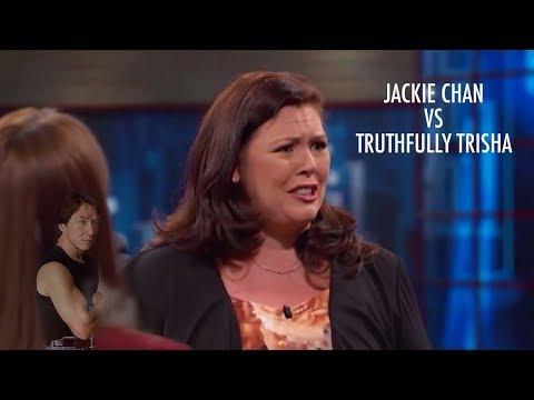 Truthfully Trisha vs Jackie Chan
