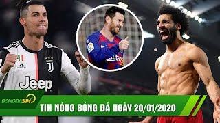 TIN NÓNG BÓNG ĐÁ 20/1: Liver hạ đẹp MU, Messi và Ronaldo đều tỏa sáng đưa Juve và Barca lên ĐỈNH BXH
