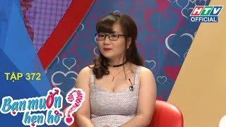 HTV BẠN MUỐN HẸN HÒ | Chàng trai hẹn hò mà liên tục kể về tình cũ | BMHH #372 FULL | 8/4/2018