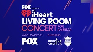 The iHeartRadio Living Room Concert For America Is Here!