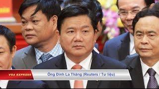 Ông Đinh La Thăng 'chưa phải là mục tiêu cuối cùng'?