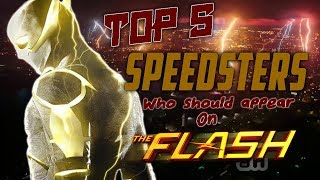 Top 5 Speedsters who should appear on The Flash