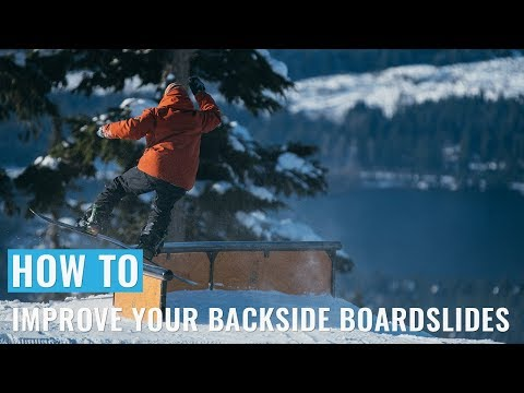 How To Improve Your Backside Boardslides On A Snowboard