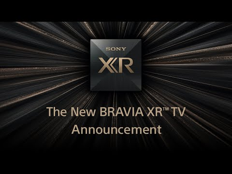 New BRAVIA TV Announcement